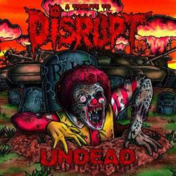 Undead - A Tribute To Disrupt (CD 1)