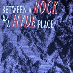Between A Rock And A Hyde Place - Best Of Payolas